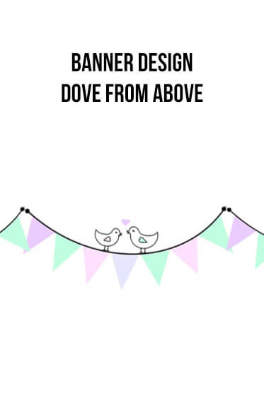 Banner Designs – Dove from Above