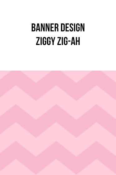 Banner Designs – Ziggy Zig-Ah