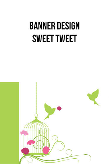 Banner Designs – Sweet Tweet