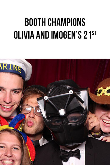 Booth Champions – Olivia and Imogen's 21st