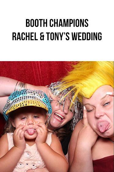 Booth Champions – Rachel and Tony's Wedding